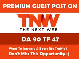 Write & Publish Guest Post on TheNextWeb  Thenextweb.com - DA 90