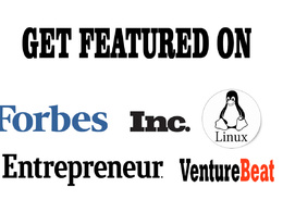 Feature You  on Forbes, Inc, Entrepreneur and More