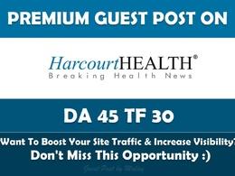 Write & Publish Health Guest Post on Harcourt Health. Harcourthealth.com - DA 45