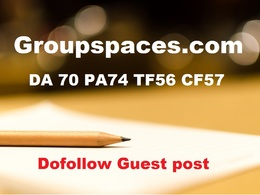 Publish guest post on Groupspaces.com Dofollow, DA70 PA74 TF56 CF57