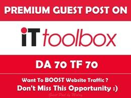 Write & Publish Guest Post on it.toolbox.com - DA70, TF70