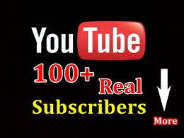 Add 100 Non-Drop & Genuine YouTube subscribers to your channel