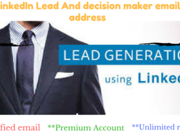 Provide LinkedIn Decision Maker Email Address  (e.g. Owner, CEO, CFO etc) And Lead