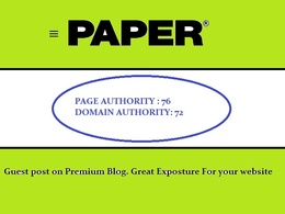 Publish a Guest Post on PaperMag - Papermag.com DA72, PA76