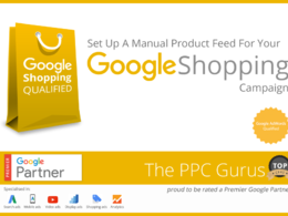 Create A Manual Excel Product Feed For Your Google Shopping Campaign