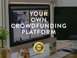 Create your own full-featured Crowdfunding platform or website