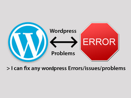 Any wordPress Issue/Problem fixed