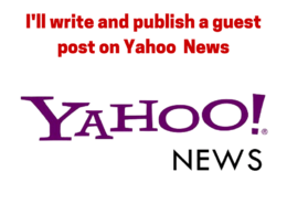 Write and publish guest post on Yahoo News