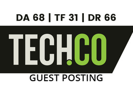 Publish a guest post on Tech.Co - DA68, TF31, DR66