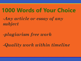 Write 1000-words article or essay of any topic of your choice