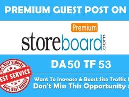 Write & Publish a Do follow Guest Post on StoreBoard.com (PA 53, DA 50)