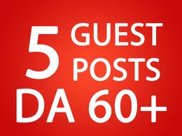 5 Guest Posts Do follow DA 60+