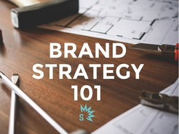 Help you to define your brands strategy