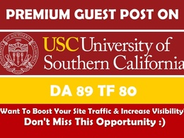 Write and Publish Post on usc.edu - DA89 - EDU Guest Post/ Dofollow