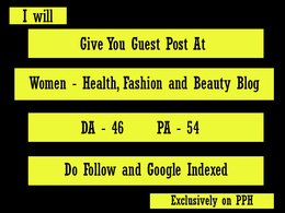Publish guest post on Women Health Fashion and Beauty blog