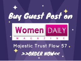 Give you guest post on womendailymagazine.com (Health and Beauty Blog)(Paid site)