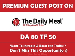Write & Publish Guest Post on Thedailymeal.com - DA 80
