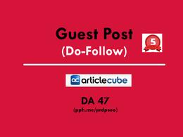 Guest Post on Articlecube / Articlecube.com (DA-47 & TF-63)