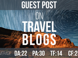 Guest post on travel niche blogs(Avg DA:22, PA:30, TF:14, CF:25)
