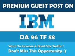 Publish a guest post on IBM. IBM.com - DA 97