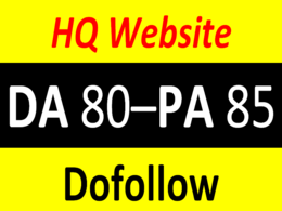 Write and guest Post on DA, PA 80+  to give you dofollow link