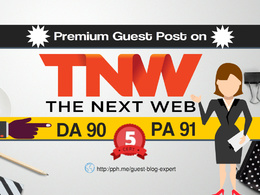 Publish a guest post on TheNextWeb - TheNextWeb.com DA 91(Index)