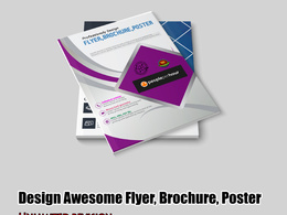 Design Awesome Flyer, Brochure, Poster