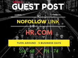 Guest Post in HR.com DA 68 PA 78 in 5 Days with Content Included.