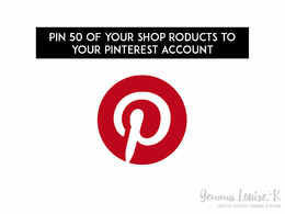 Pin 50 of your shop products to your Pinterest account