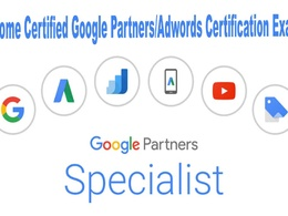 Help Become Certified Google Partners/Adwords Certification Exam
