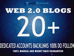 Manually Build 20 Web 2.0 blogs Dedicated accounts  100% DO follow Backlinks