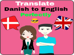 Translate Danish to English or English to Danish in 12 hours