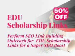Advanced SEO Link Building Outreach For 10 EDU Scholarship Links