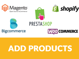 Add 50 products on WooCommerce/Shopify/Magento store