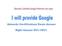 Provide google adwords certifications exam 95%-100% Right Answer