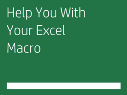 Help you with your Excel macro