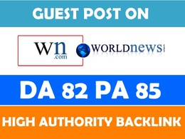Submit a guest Post on World News (WN.com) DA 82 website in $10