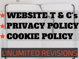 Write legally compliant Website T&C, Privacy and Cookie Policies