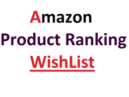 Do 1000 Amazon wishlist for product ranking A10 search algorithm