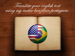 Translate English to Brazilian Portuguese