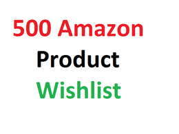 Do 500 amazon product wishlist by searching keyword