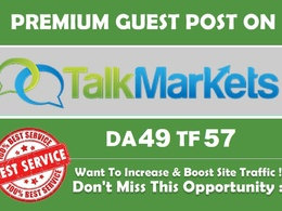 Publish guest post onTalkMarkets.com DA 49  TF 30 with dofollow