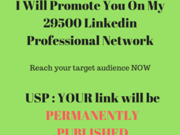 Promote you on my 29500 linkedin network of professionals