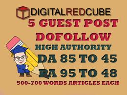 Do 5 High Authority DoFollow Blog Guest Post DA 85 - 45