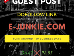 Guest Post in E-JUNKIE.COM DA:82|PA:85 with DOFOLLOW BACKLINK
