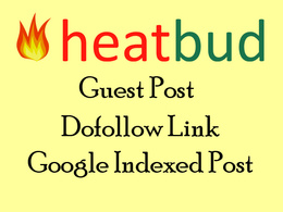 Publish guest post on heatbud with dofollow link Google indexed