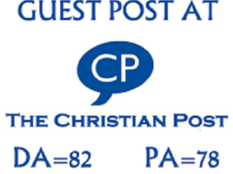 Publish a guest post on Christianpost -- Christian post.com
