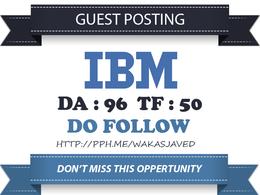 Publish a Do follow guest post on IBM – IBM.com (DA96, PA97)