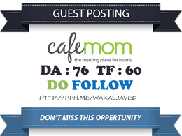 Publish a Do follow guest post on CafeMom.com Indexed link