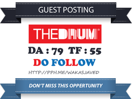 Write & publish a guest post on Thedrum.com DA 79